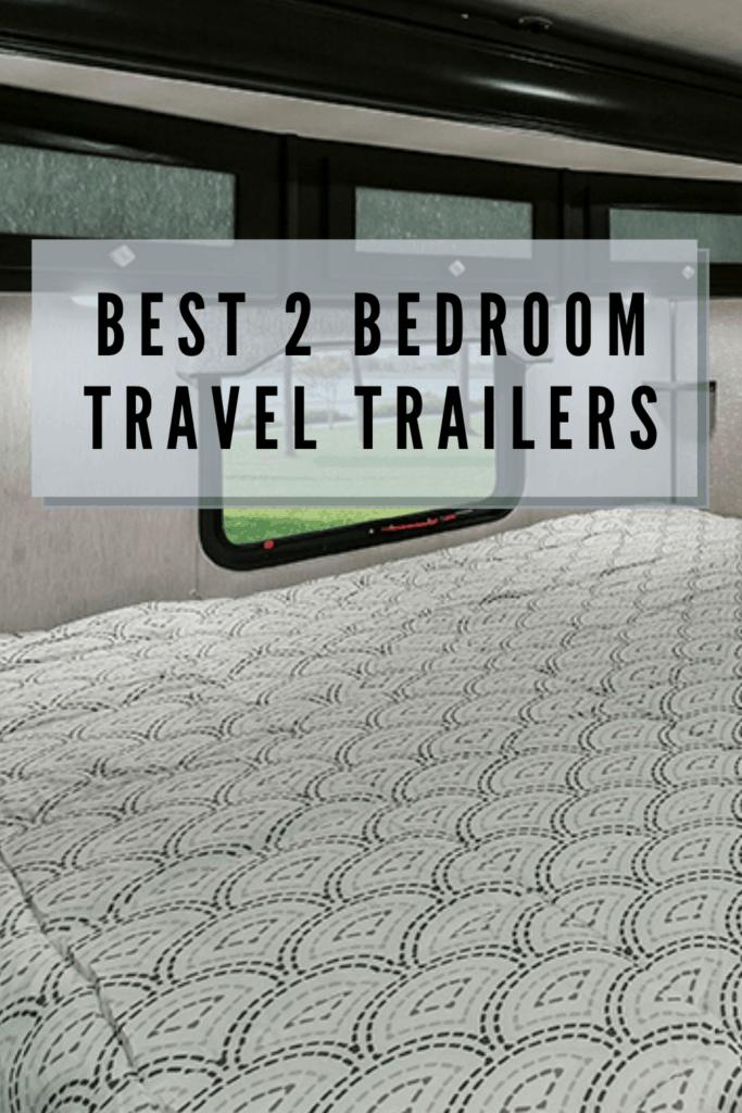 Best 2 Bedroom Travel Trailers