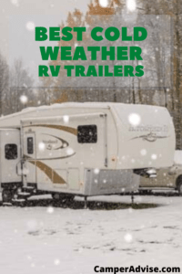 Best Extreme Cold Weather RV and Travel Trailers (Insulated and Winterized)