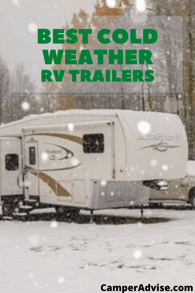 Best Cold Weather RV Travel Trailers