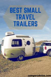 Best Small Travel Trailers (Small, Mini, Lightweight)