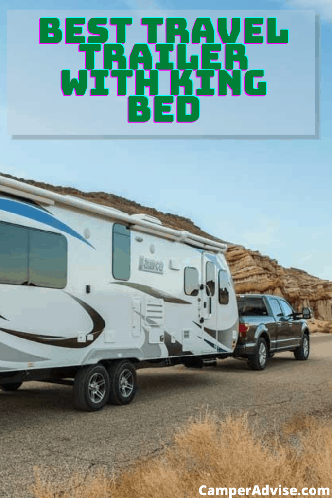Best Travel Trailer with King Bed