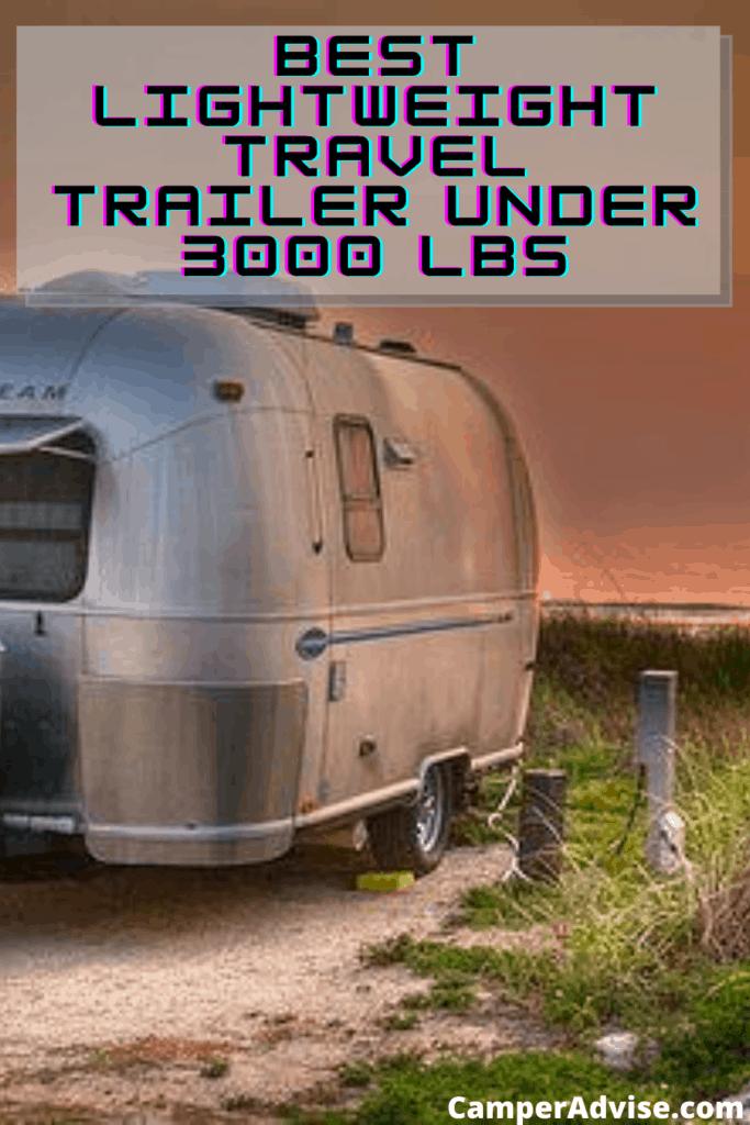 Best Lightweight Travel Trailers under 3000 lbs
