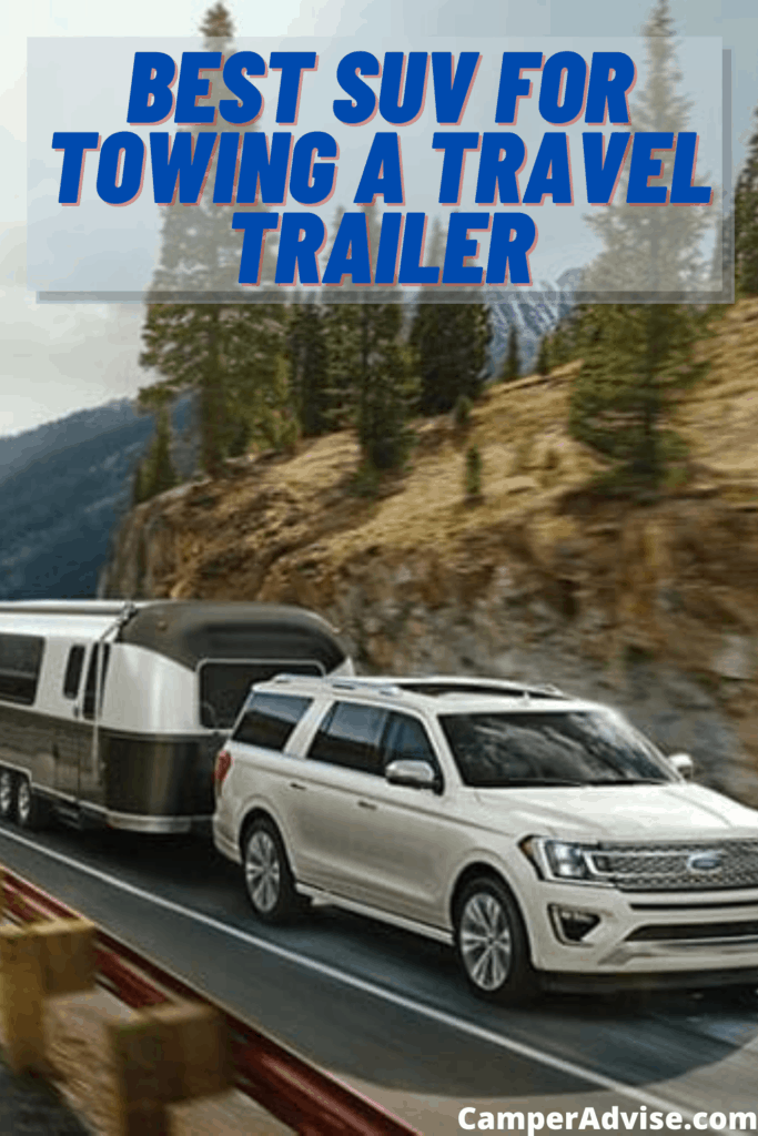Best SUV for Towing a Travel Trailer