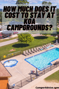 How Much Does It Cost to Stay at Koa Campgrounds_