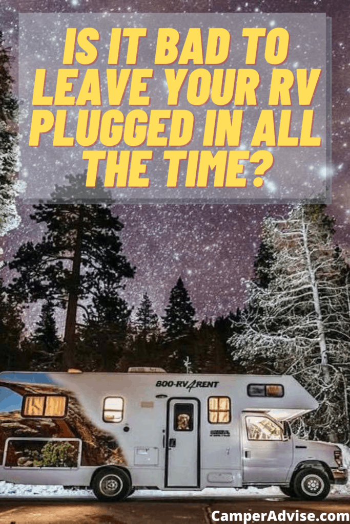 Is it Bad to Leave Your RV Plugged In all the time_