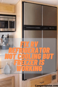 How to Fix RV Refrigerator Not Cooling but Freezer Works?