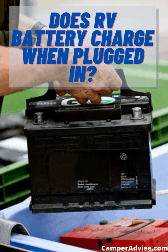 Does RV Battery Charge When Plugged In?