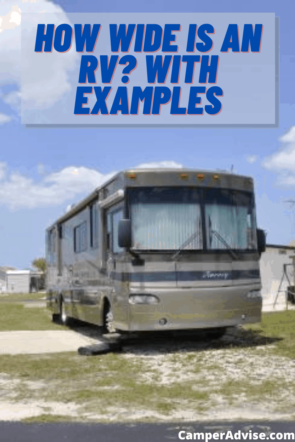 How Wide is an RV? (Travel Trailer and Motorhomes) with Example