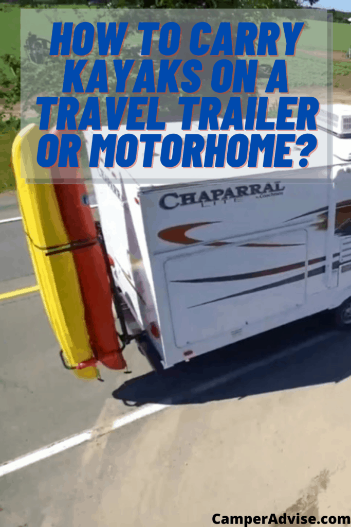 How to Carry Kayaks on a Travel Trailer or Motorhome?