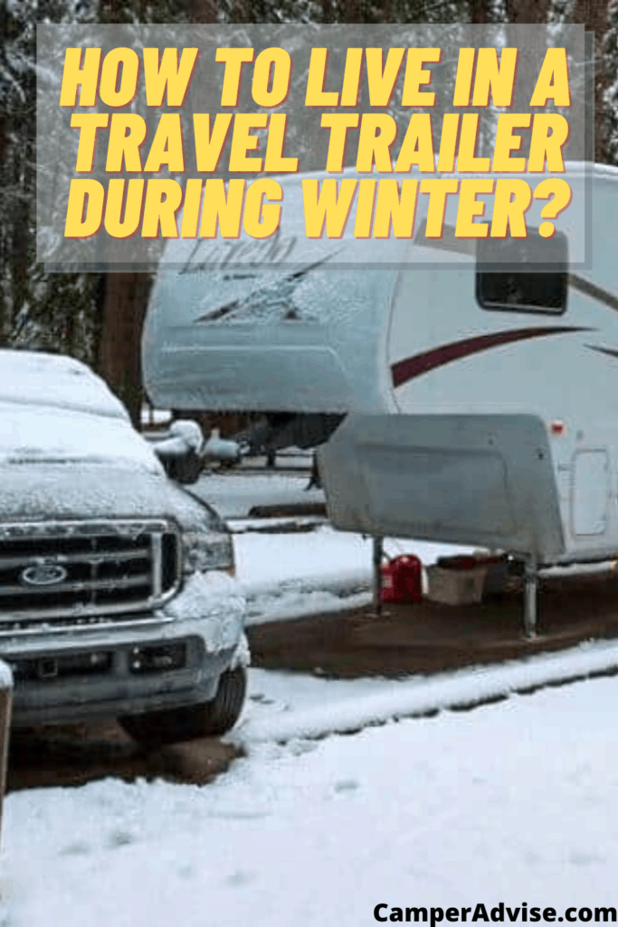 How to Live in a Travel Trailer During Winter?