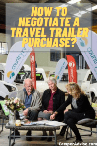 How to Negotiate a Travel Trailer Purchase?