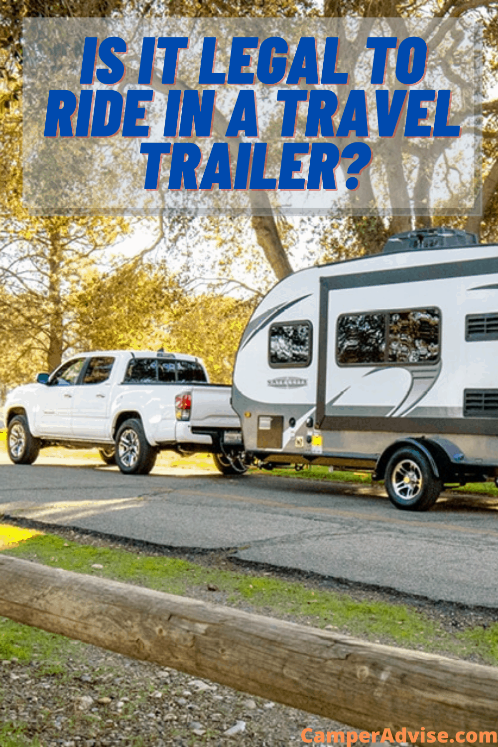Is It Legal to Ride in a Travel Trailer?