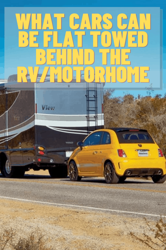 What Cars can be Flat Towed Behind the RV