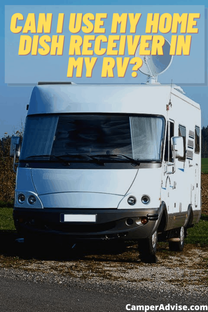 can i use my home dish receiver in my rv