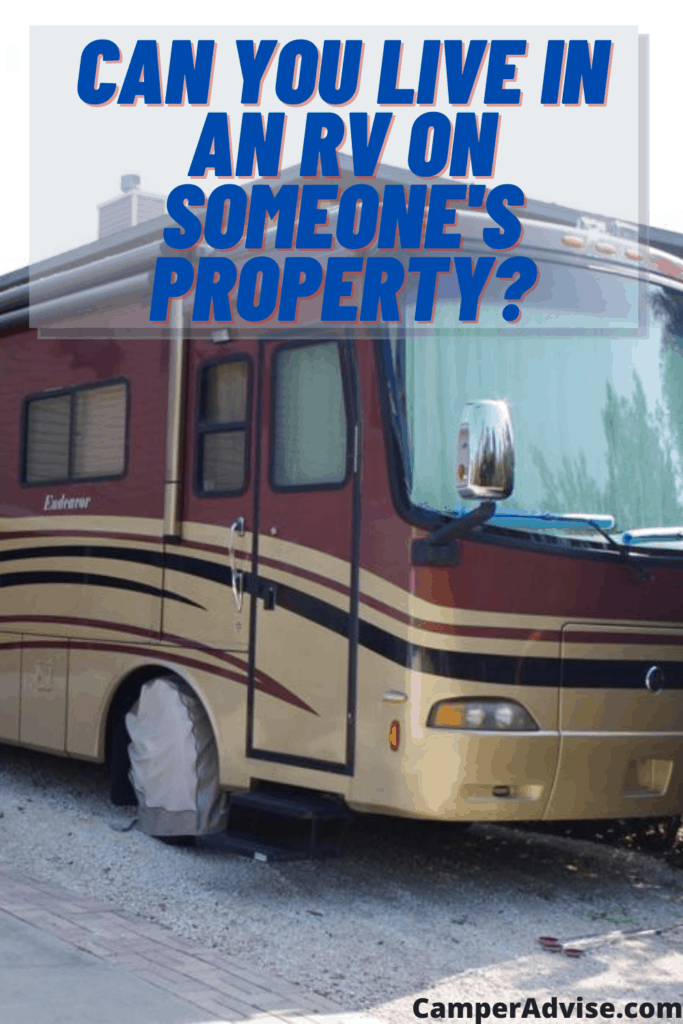 can you live in an rv on someone's property