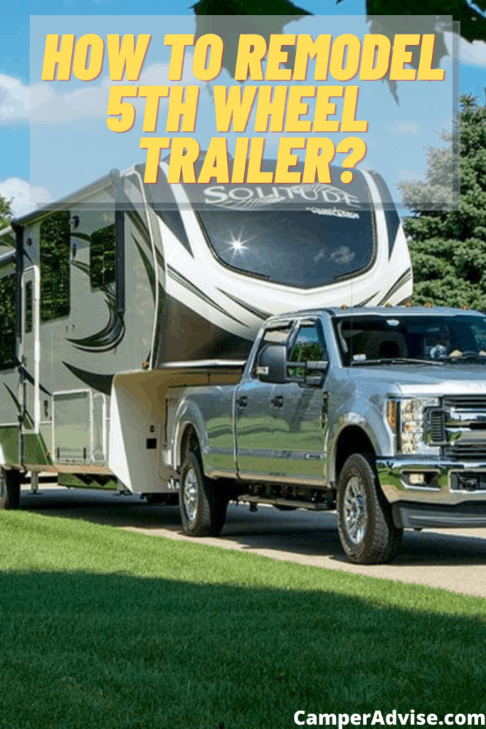 How to Remodel 5th Wheel Travel Trailer