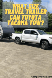 What Size Travel Trailer Can Toyota Tacoma Pull or Tow
