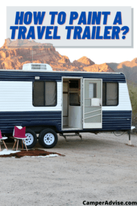 How to Paint a Travel Trailer