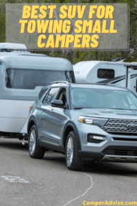 Best SUV for towing Small campers