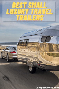 Best Small Luxury Travel Trailers