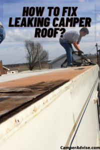 How To Fix Leaking Camper Roof