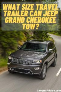 What Size Travel Trailer Can Jeep Grand Cherokee Tow