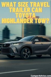 What Size Travel Trailer Can Toyota Highlander tow