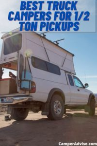 Best Truck Campers For 1/2 Ton Pickups